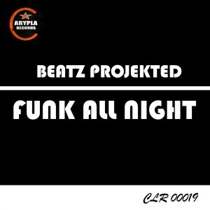 Beatz Projekted - Funk All Night