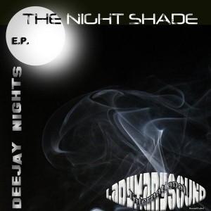 Deejay Nights - The Night Shade EP