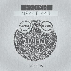 Egoism - Impact Man