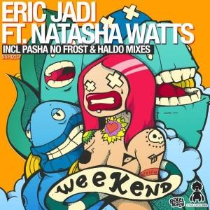Eric Jadi feat.. Natasha Watts - Weekend