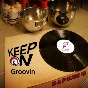 Hapkido - Keep On Groovin