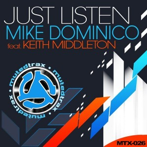 Mike Dominico feat. Keith Middleton - Just Listen