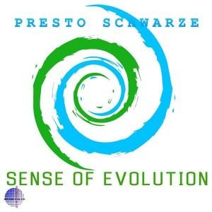 Presto Schwarze - Sense Of Evolution