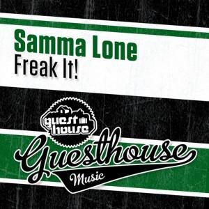 Samma Lone - Freak It