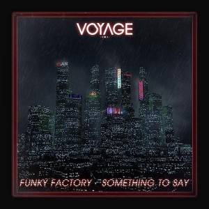 The Funky Factory - Something to Say