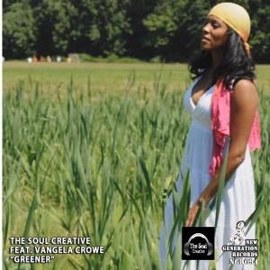 The Soul Creative, Vangela Crowe - Greener