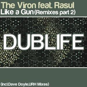 The Viron feat. Rasul - Like A Gun (part 2)