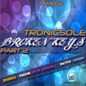 Tronicsole - Broken Keys, Pt. 2