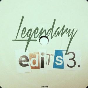 Various Artists - Legendary Edits 3