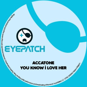 Accatone - You Know I Love Her
