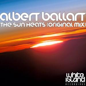 Albert Ballart - The Sun Heats