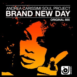 Andrea Carissimi Soul Project - Brand New Day