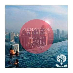 Andrew Clarke - Under The Sun