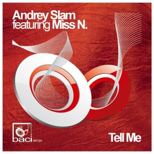 Andrey Slam feat. Miss N. - Tell Me