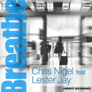 Chris Nigel feat.Lester Jay - Breathe