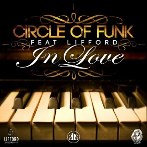 Circle Of Funk feat. Lifford - In Love