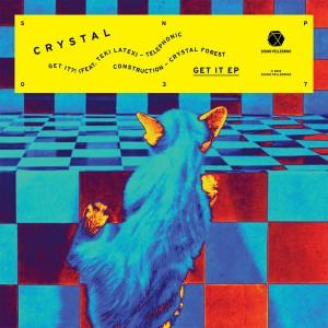 Crystal - Get It
