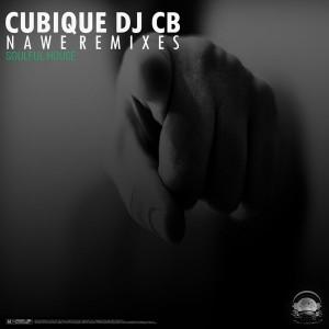 Cubique Dj - Nawe