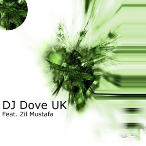 DJ Dove UK feat. Zil Mustafa - Confused