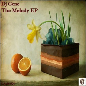 DJ Gene - The Melody EP