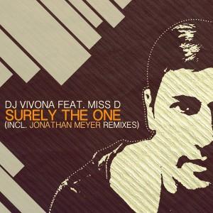 DJ Vivona feat. Miss D - Surely The One