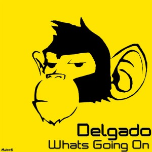Delgado - Whats Going On