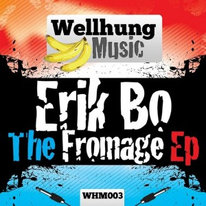 Erik Bo - Fromage EP