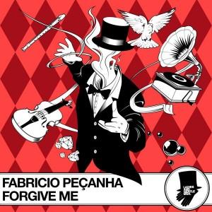 Fabricio Pecanha - Forgive Me