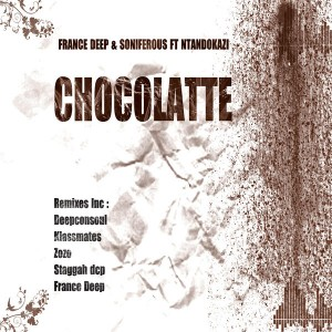 France Deep & Soniferous feat. Ntandokazi - Chocolatte