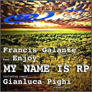 Francis Galante feat. Enjoy - My Name Is RP