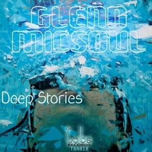 Glenn Micsoul - Deep Stories