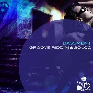Groove Riddim & Solco - Bassment