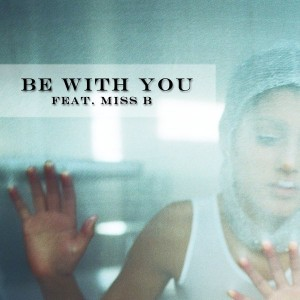 H&H SoulSurvivors feat. Miss B - Be With You