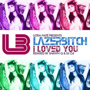 LAZERBITCH - Ultra Nate' Presents Lazerbitch