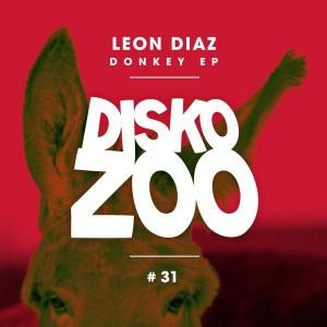 Leon Diaz - Donkey EP