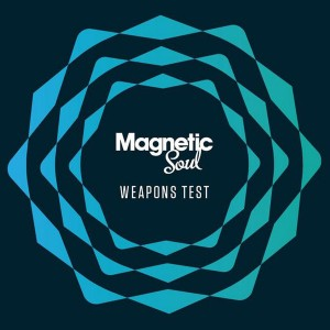 Magnetic Soul - Weapon Test