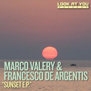 Marco Valery & Francesco De Argentis - Sunset E.P.