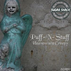 Puff-N-Stuff - Heavens Are Creepy