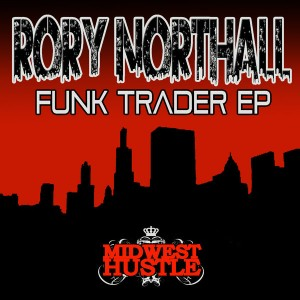 Rory Northall - Funk Trader