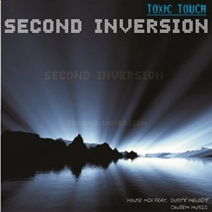 Second Inversion - Toxic Touch