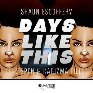 Shaun Escoffery - Days Like This