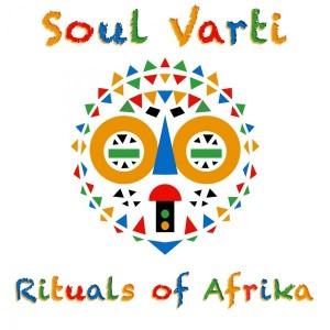 Soul Varti - Rituals Of Africa