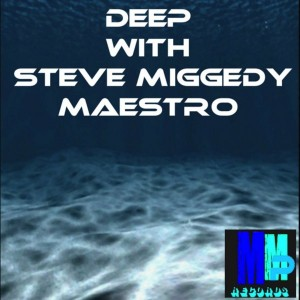 Various Artists - Deep With Steve Miggedy Maestro