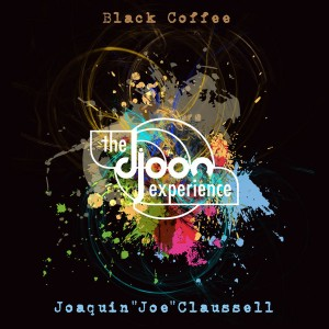 Various Artists - The Djoon Experience compiled & mixed by Black Coffee and Joe Claussell
