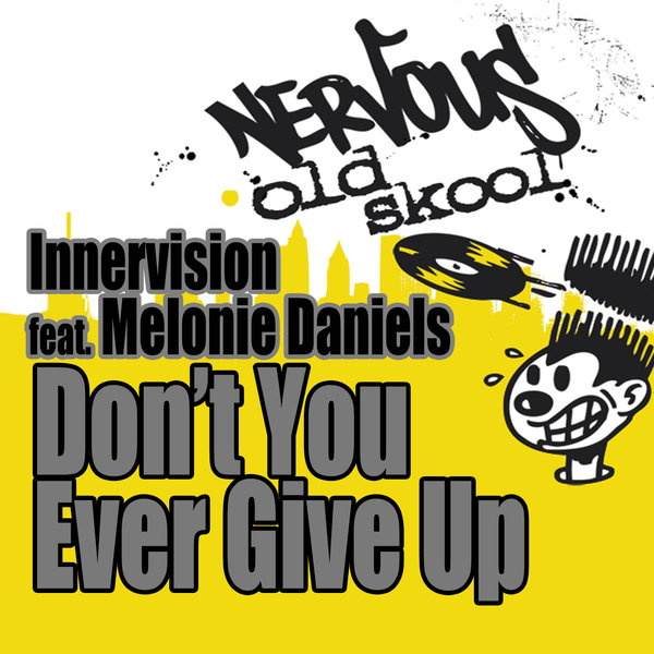 Modu Presents Innervision Featuring Melonie Daniels - Don't You Ever Give Up
