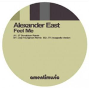 Alexander East - Feel Me