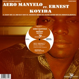 Aero Manyelo feat. Ernest - Koyiba [Herbal 3 Records]