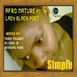 Afronature - Simple EP Pt 1 feat Lady Black Poet [Black People Records]
