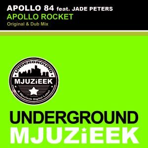 Apollo 84 feat. Jade Peters - The Apollo Rocket [Underground Mjuzieek Digital]