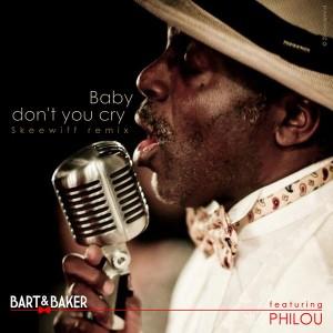 Bart & Baker - Baby Don't You Cry [ENTOUKAPROD]
